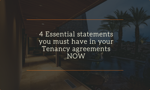 4 Essential statements you must have in your Tenancy agreements NOW